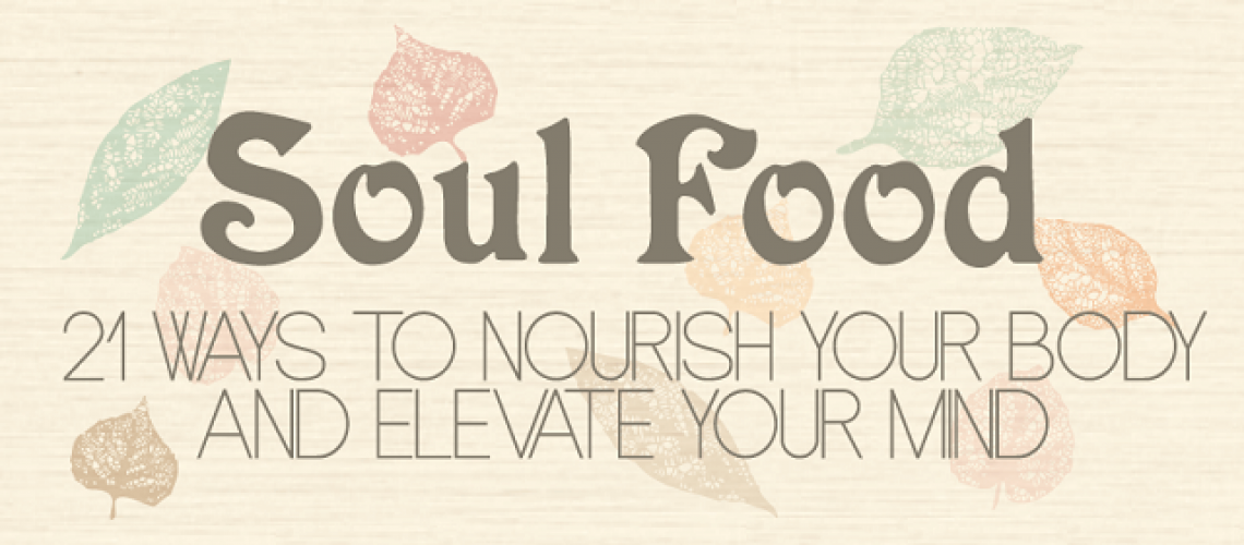 21-ways-to-nourish-your-body-and-elevate-your-mind